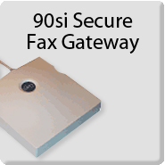 Gateway Fax Systems: 90si Secure Fax Gateway